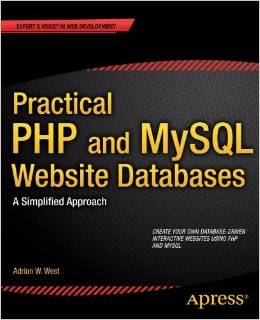 Practical PHP and MySQL for Websites - A Simplified Approach