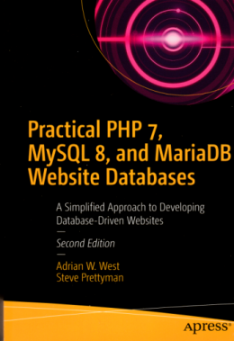 Practical PHP 7, MySql 8, and Maria DB